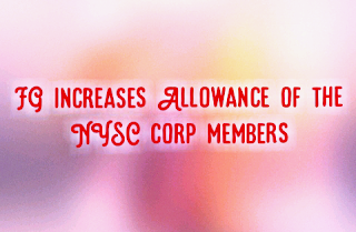 NYSC allowance increased to N30,000