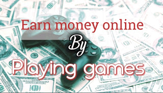 Earn cash from online gaming