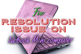 How to increase resolution on Netbook | Advance method 7