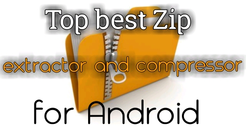 Top 5 Zip file extractor and compressing app for Android 1