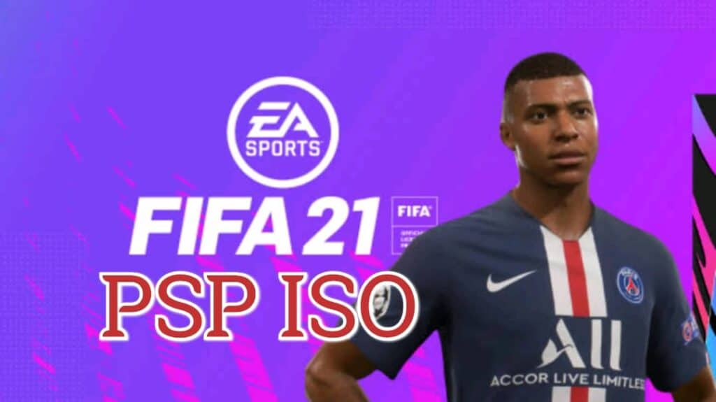 Download FIFA 2021 PSP ISO file for android | Highly compressed 3